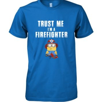 Trust me I'm a Firefighter awesome despicable me t-shirt