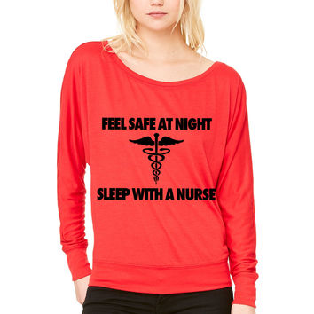 Feel Safe At Night Sleep With A Nurse WOMEN'S FLOWY LONG SLEEVE OFF SHOULDER TEE
