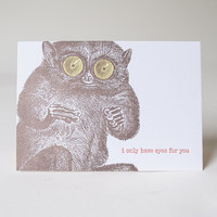 I Only Have Eyes... Tarsier Card