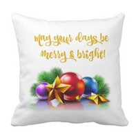 May your days be merry & bright (white/gold) throw pillow