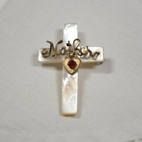 """Antique Mother of Pearl Cross Crucifix Pin Wire Wrapped Copper """"Mother"""" Pin Red Rhinestone Heart Great Valentine's Day Gift"""