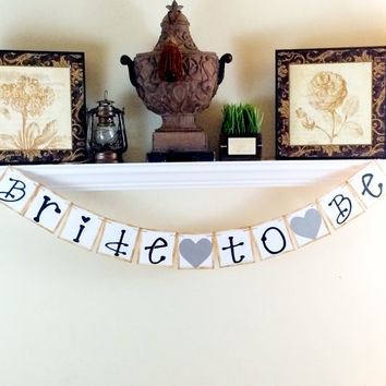 Bride To Be Banner, Bridal Shower Decorations, Baccalaureate Party, Bride to Be Sign, Hens Party