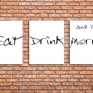 Eat Drink and Be Merry print Set of 3 printable posters Kitchen Modert Art Black and White wall decor Inspirational Quote INSTANT DOWNLOAD
