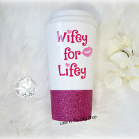 Wifey for Lifey Travel Mug