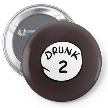drunk 2 Pin-back button