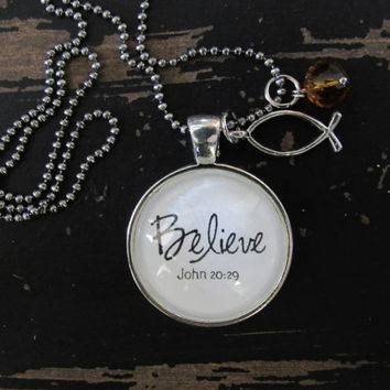 "Believe John 20:29 pendant with 24"" ball chain, vintage silver color."