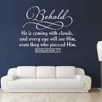 Vinyl Bible Verse. Behold He Is Coming - CODE 068
