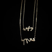 Tiny Script Mrs or Wifey Necklace {sold separately}
