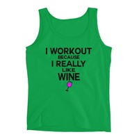 I Workout Because I really Like Wine , Funny Workout Tank top, Cute trendy Women's Workout Tank