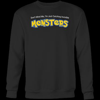 Pokemon Im just catching invisible monster Sweatshirt T Shirt - TL00624SW