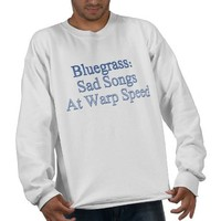 Bluegrass: Sad Songs At Warp Speed Pullover Sweatshirt from Zazzle.com