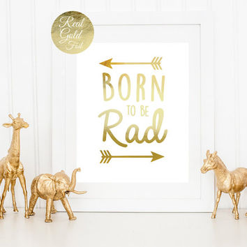 Born To Be Road Print, Real Gold Foil Print, Nursery Poster, Arrows Print, Kids Room Decor, Nursery Wall Art, Typography Poster, Kids Print