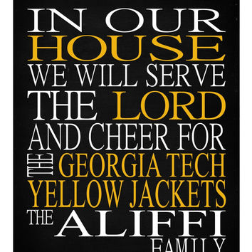 In Our House We Will Serve The Lord And Cheer for The Georgia Tech Yellow Jackets Personalized Christian Print - sports art - multiple sizes