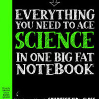 Everything You Need to Ace Science in One Big Fat Notebook: The Complete Middle School Study Guide by Sharon Madanes, Paperback | Barnes & Noble®