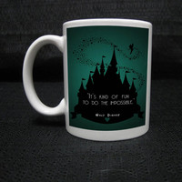 its kind of fun to do impossible Disney Princess Castle Quote  mug === white mug custom mug one and two side