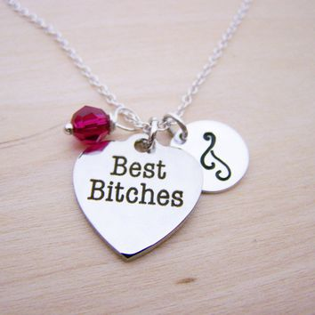 Best Bitches Charm Necklace -  Swarovski Birthstone Initial Personalized Sterling Silver Necklace / Gift for Her - Friend Charm