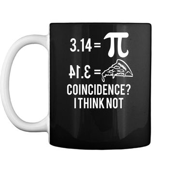 Funny Math Pun Pi Day 2019 Pi Equals Pie T-Shirt Mug