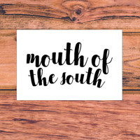 Mouth Of The South | Country Decal | Southern Sassy Car Truck Decal | Preppy South Decal | Southern Bow Decal | Southern Pride | 350