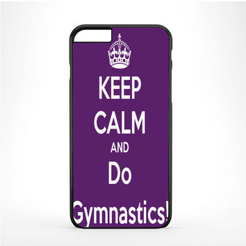 Keep calm and do Gymnastics Purple Iphone 6 Plus | 6s Plus Case