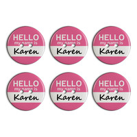 Karen Hello My Name Is Plastic Resin Button Set of 6