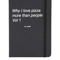 Why I Love Pizza Journal - Topshop