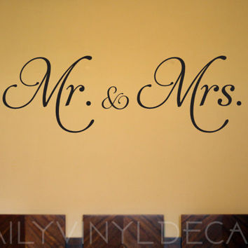 Mr & Mrs Vinyl Wall Decal - Home Decor Vinyl Decals - Vinyl Sticker - Mr and Mrs Wall Decor -  Apply to any clean smooth surface!