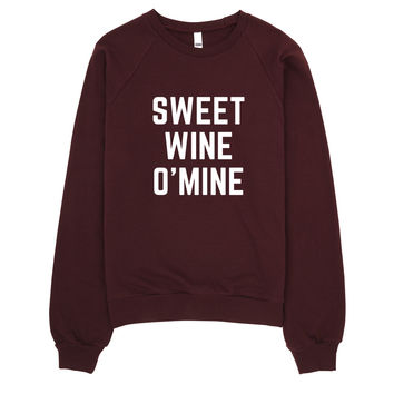 Sweet Wine O Mine Unisex Sweater