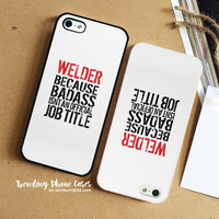 Humorous Welder Because Badass Isnt An Official Job Title Tshirt Accessories And Gifts Word Art iPhone Case Cover for iPhone 6 6 Plus 5s 5 5c 4s 4 Case