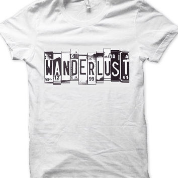 Wanderlust license plate shirt wanderlust-desire to travel unisex tee women's clothing men's clothing golden youth cheap affordable tees