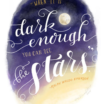 When it is Dark Enough You Can See the Stars Print // Typography and Lettering Illustration // Inspirational Ralph Waldo Emerson Quote