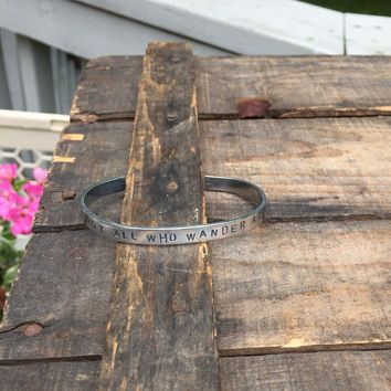 Not All Who Wander Are Lost Aluminum Cuff
