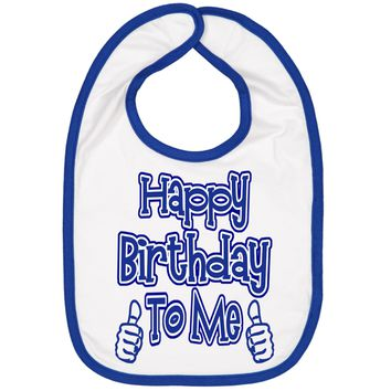 Boys Birthday Bib - Happy Bday To Me