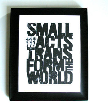 LINOCUT PRINT Small acts BLACK letterpress by thebigharumph