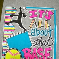 SALE Southern Chics Funny All About That Base Softball Sweet Girlie Bright Shirt