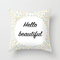 Hello Beautiful Throw Pillow by Estef Azevedo