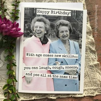 With Age Comes New Skills You Can Laugh, Cough, Sneeze And Pee All At The Same Time! Funny Vintage Style Happy Birthday Card FREE SHIPPING