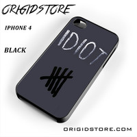 Idiot 5sos Hater For Iphone 4 Iphone 4S Case UY