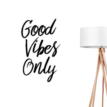 Good Vibes Only Wall Decal, Typography Wall Sticker, Typography Decal, Livingroom Decal, Nursery Decor, Bedroom Wall Decal, Positive Energy