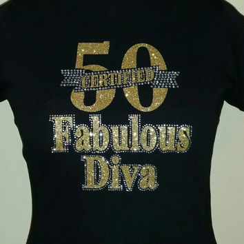 Certified 50 Fabulous Diva T-Shirt