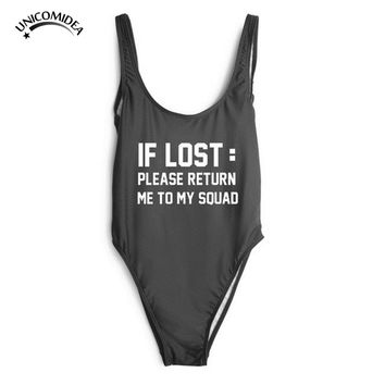 Unicomidea Sexy One Piece Bathing Suits If Lost Please Return Me To My Squad Letters Print Swimsuit  Women Monokini Sport