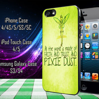 Tinkerbell Pixie Dust Quotes Samsung Galaxy S3/ S4 case, iPhone 4/4S / 5/ 5s/ 5c case, iPod Touch 4 / 5 case