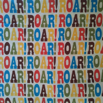 Robert Kaufman Quilting Cotton. ROAR!