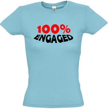 100% engaged,gift for sister,gift for brother,personalized tshirt,humor shirts,humor tees,awesome tshirt,bride to be,funny groom shirt,bache