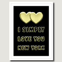 New York Quote I Love You New York Black Gold Dark Print Office Wall Art Home Decor Office Print Home Art