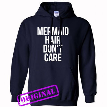 Mermaid Hair Don't Care for hoodie navy, hooded navy unisex adult