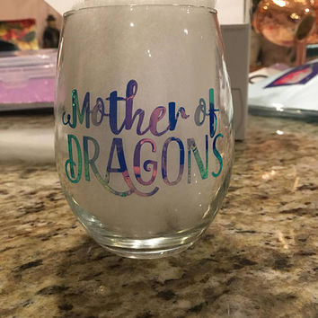 Mother of Dragons Wine glass