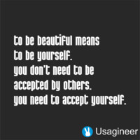 TO BE BEAUTIFUL MEANS TO BE YOURSELF. YOU DON'T NEED TO BE ACCEPTED BY OTHERS. YOU NEED TO ACCEPT YOURSELF QUOTE VINYL DECAL STICKER