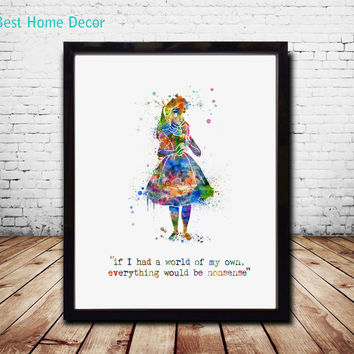 If I Had A World of My Own Everything Would Be Nonsense Wall Art Quotes Print Alice In Wonderland Wall Art Nursery Decor AP059