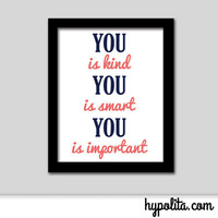 You is Kind, Smart, Important 8x10 Print - Pick Your Colors - Girl's Room Decor Sign