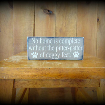 Shelf Sitter, Wood Block Sign,Dog Owner Gift,Pet Owner Sign,Dog Lover Sign,Rustic Wooden Sign,Primitive Home Decor,Affordable Gifts,Wood Art
